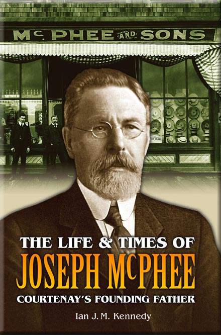 The Life and Times of Joseph McPhee - Ian Kennedy