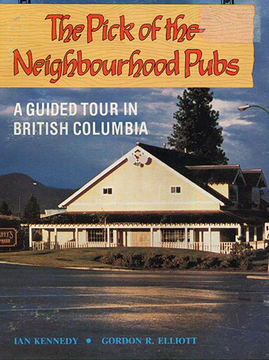 The Pick of the Neighbourhood Pubs: A guided Tour in British Columbia